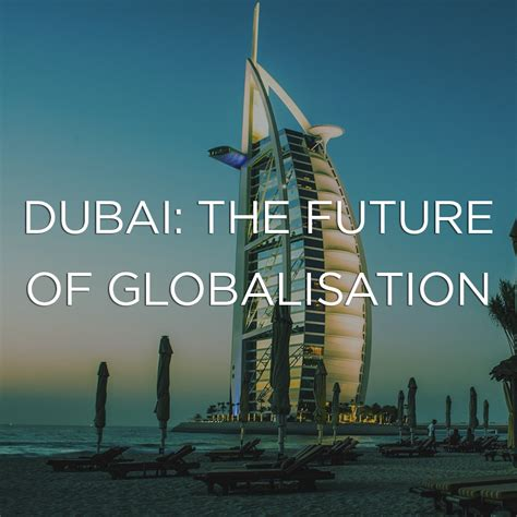 dubai  future  globalisation wolfestone translation