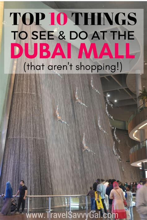 Top 10 Things To See & Do At The Dubai Mall (that Aren't