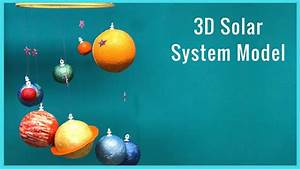 DIY I How To Make A 3D Solar System Model - YouTube