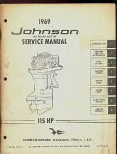 1969 Johnson Outboard Motor 115 Hp Service Manual    Jm