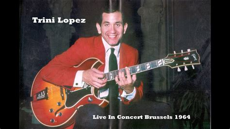 trini lopez   concert brussels  youtube