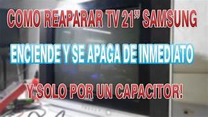 Tv 21 U0026quot  Samsung No Enciende  Ud83d Udcfa     Reparaci U00d3n Super F U00c1cil