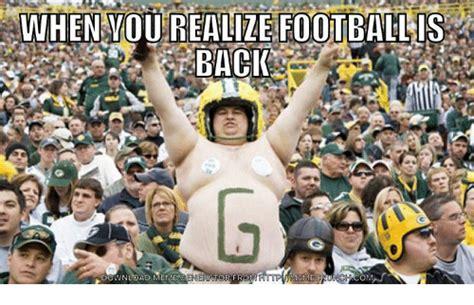 Football Is Back Meme - when you realize footballis back raatorfr download meme nfl meme on sizzle