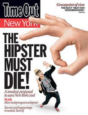 The Hipster Must Die  Things To Do  Reviews, Guides