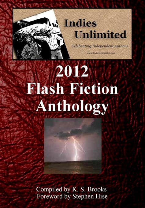 In A Flash Fiction Anthology Flash Flood Book 3 by The Iu Flash Fiction Anthology Indies Unlimited