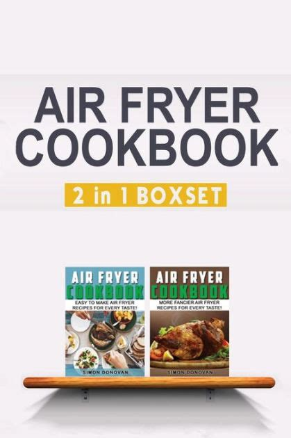 fryer air cookbook recipes taste box fancy easy books 2in1 every recipe cookbooks fryers frying barnes noble cooking donovan simon