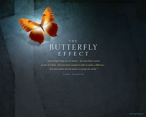 butterfly effect   life matters  andy andrews