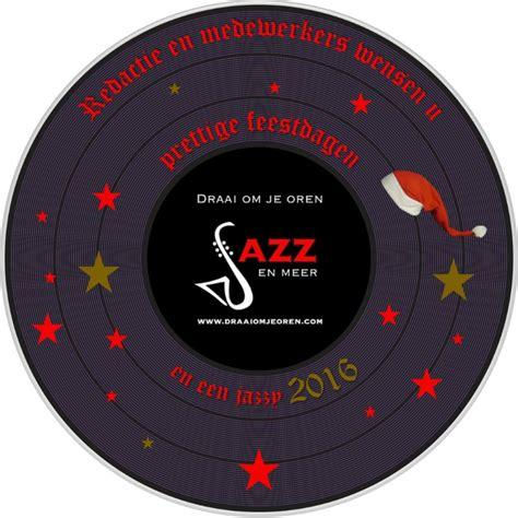 Draai Om Je Oren  Jazz & Meer Weblog