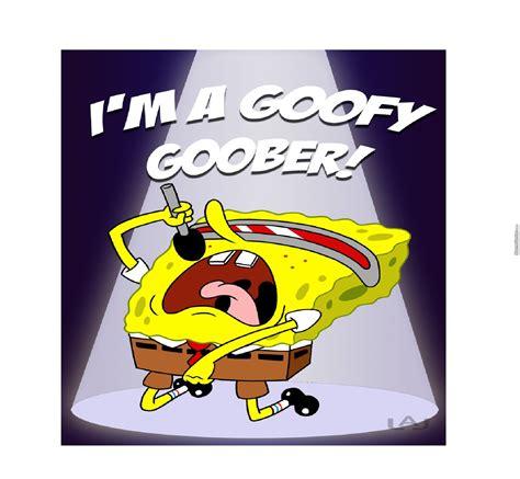 Goofy Meme - im a goofy goober by themighty maddie meme center