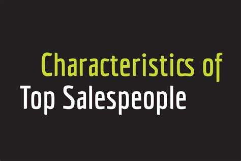 characteristics  top salespeople businessbusiness
