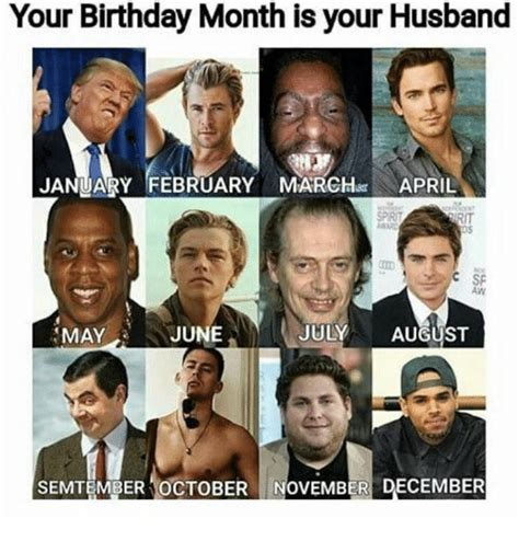 March Birthday Memes - march birthday memes your birthday month is your husband january february march 25 best memes
