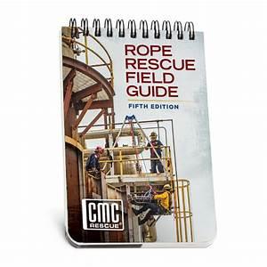 Cmc Rope Rescue Manual Field Guide