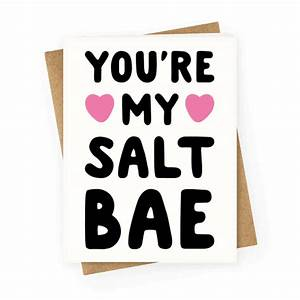 You're My Salt Bae - Greetingcard - HUMAN
