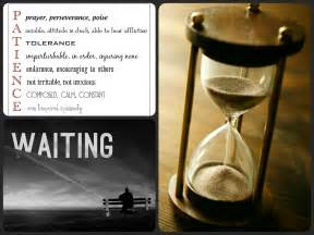 Quotes About Patience and Waiting
