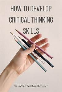 How To Develop Critical Thinking Skills  5 Strategies In