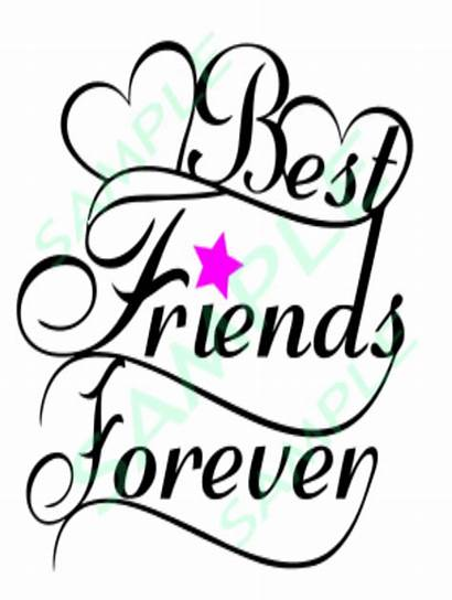 Forever Friends Silhouette Svg Cricut Saying Friend