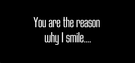 You Are The Reason Why I Smile