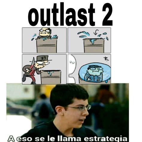 Outlast Memes - ste outlast meme subido por eltrollgordo memedroid