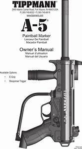 Tippmann A5 2011 Users Manual Tp04122 A 5 Owner U0026 39 S Revised