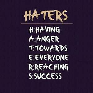 Quotes About Your Haters. QuotesGram