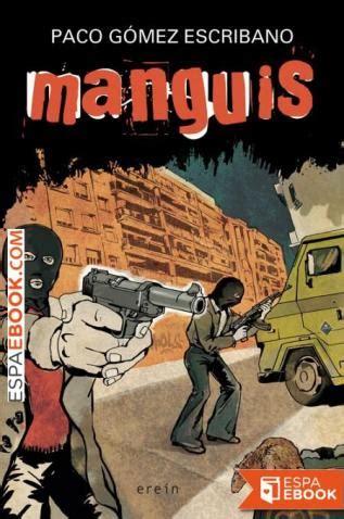 Libro Manguis - Descargar epub gratis - espaebook