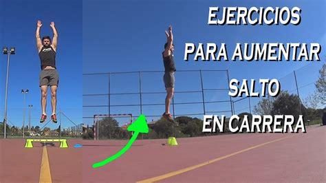 ejercicios  aumentar el salto en carrera