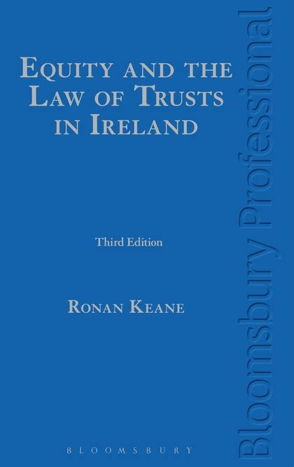 Equity And The Law Of Trusts In Ireland Ronan Keane