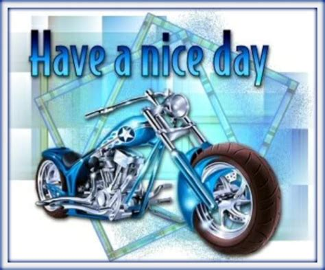 nice day motorcycle bikers graphics  facebook