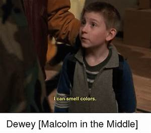 I Can Smell Colors Dewey Malcolm in the Middle | Dewey ...