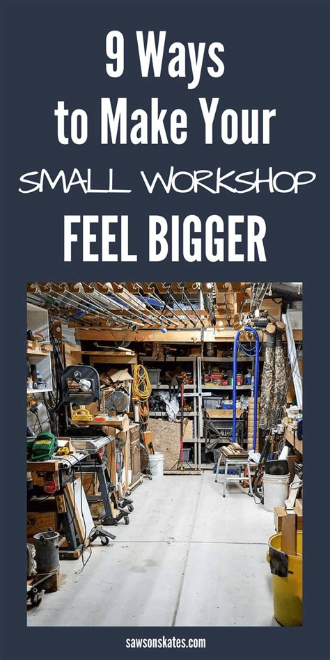 clever ways    small workshop feel bigger