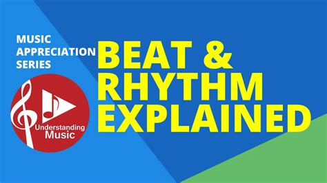 To learn about it, we first have to take a quick look at rhythm. Beat and Rhythm Explained - YouTube
