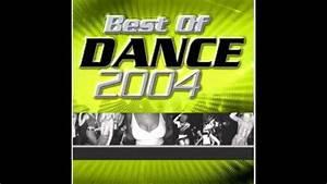 Hit Dance 2000 U00b0presentu00b0 Best Of Dance 2004 Youtube