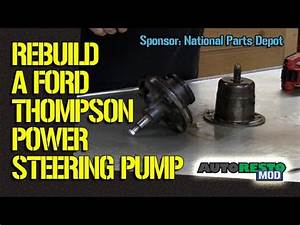 How To Rebuild A Classic Thompson Style Ford Power