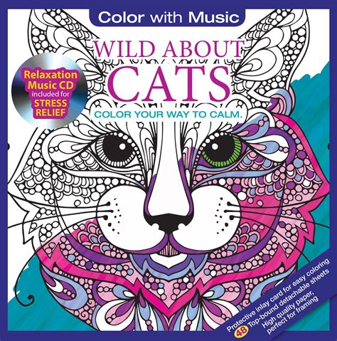 wild about cats adult coloring book with relaxation cd