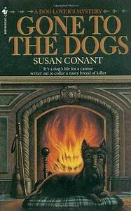 Gone to the Dogs (A Dog Lover's Mystery #6) by Susan ...
