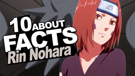 10 Facts About Rin Nohara You Should Know!!! W