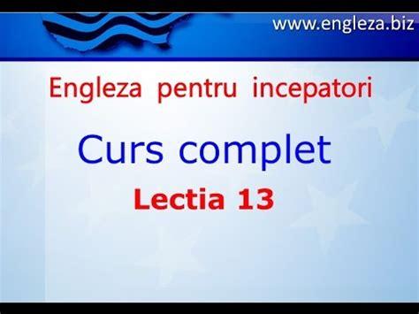chambra 13 complet curs de limba engleza incepatori complet lectia 13