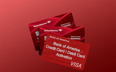 Activating your new credit card can be done within minutes of receiving it. www.bankofamerica.com/activate