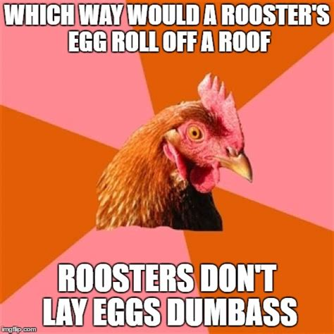 Rooster Meme - anti joke chicken meme imgflip