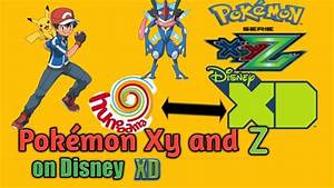 Poku00c9mon Xy And Z On Disney Xd India Channel Confirmed