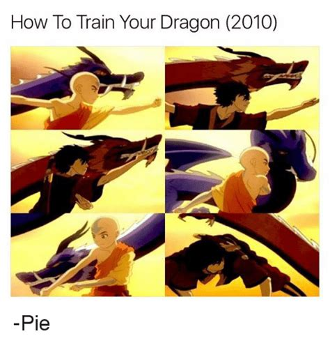 How To Train Your Dragon Memes - how to train your dragon 2010 pie meme on sizzle