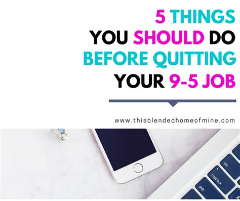 5 Things You Should Do Before Quitting Your 95 Job This