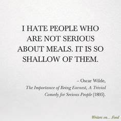 Quote from The Importance of Being Earnest by Oscar Wilde ...