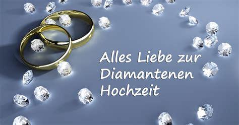 glueckwuensche sprueche fuer die diamantene hochzeit