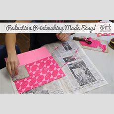 The Basics Of The Reduction Printmaking Process  The Art Of Ed