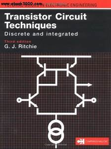 Transistor Circuit Techniques  Discrete And Integrated