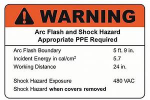 additional guidance ansi z5354 and arc flash labels With arc flash label requirements