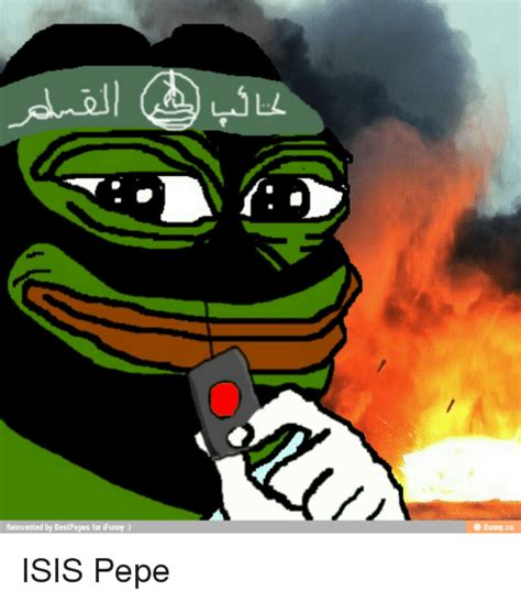 Best Pepe Memes - reinvented by bestpepes for ifunny e ifunnyco isis pepe isis meme on sizzle