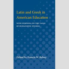 Latin And Greek In American Education