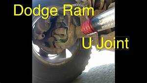 Dodge Ram 1500 U Joint  Diagnosis And Replacement
